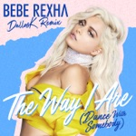 The Way I Are (Dance With Somebody) [DallasK Remix] - Single