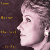 Anne Murray - The Best...So Far