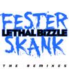 Lethal Bizzle - Fester Skank (feat. Diztortion) [Zdot & Krunchie Remix] artwork