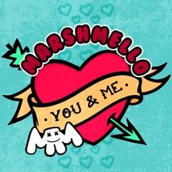 View album Marshmello - You & Me - Single