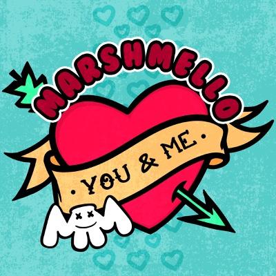 You & Me - Marshmello song