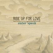 Sister Speak - Chicago Dream