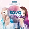 I Like (The Trumpet) [feat. Raluka], Dj Sava