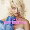 Won't Forget You (Acoustic Mix) - Single