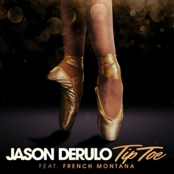 View album Jason Derulo - Tip Toe (feat. French Montana) - Single