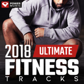 2018 Ultimate Fitness Tracks (Unmixed Workout Tracks For Gym, Running, Jogging, And General Fitness)-Power Music Workout