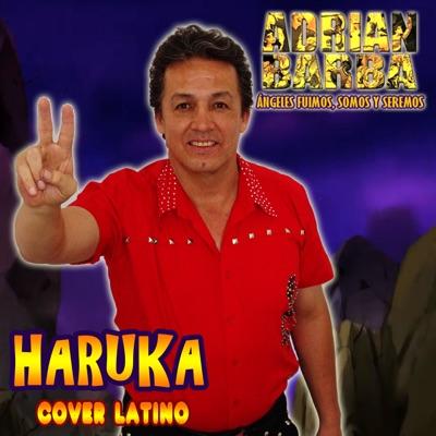 "Haruka (From ""Dragon Ball Super"") - Single - Adrián Barba"