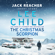 Lee Child - The Christmas Scorpion: A Jack Reacher Short Story (Unabridged)