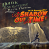 The Shadow out of Time (Original Recording) - H. P. Lovecraft
