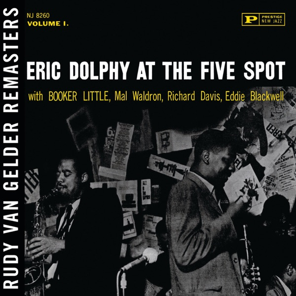 At the Five Spot,, Vol. 1 (Rudy Van Gelder Remaster) [feat. Booker Little, Mal Waldron, Richard Davis & Ed Blackwell]