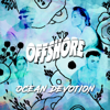 Ocean Devotion - EP - OFFSHORE