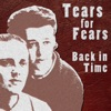 Back In Time - EP, Tears for Fears