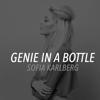 Genie in a Bottle - Sofia Karlberg