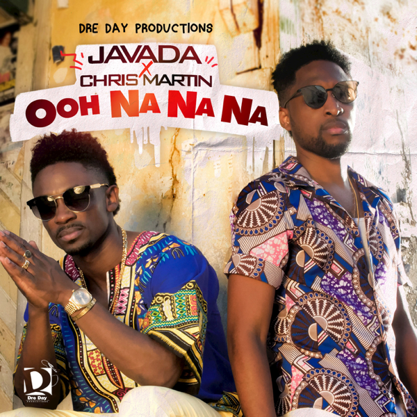 Ooh Na Na Na (feat  Christopher Martin) - Single by Javada