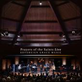 Prayers Of The Saints (Live)-Sovereign Grace Music