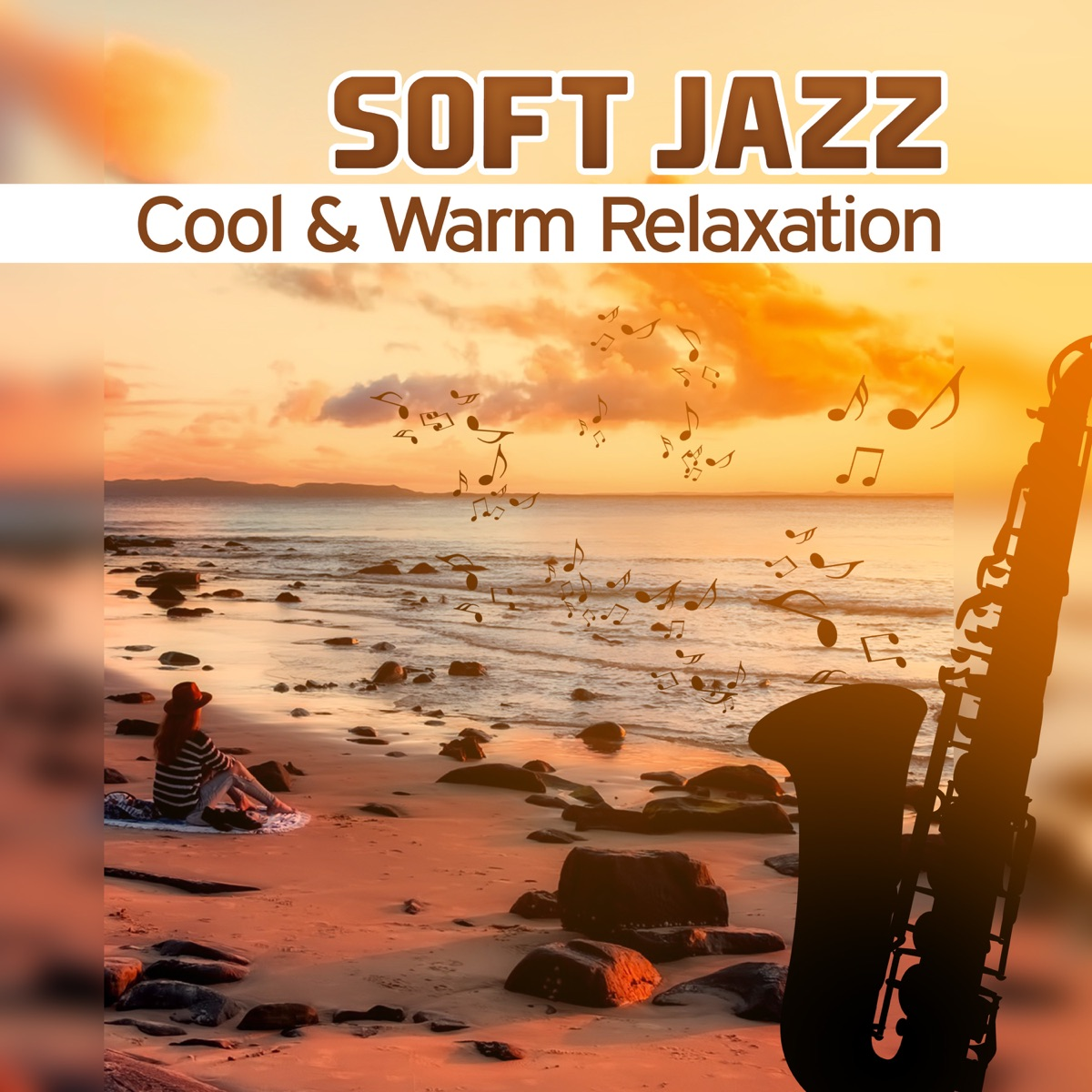 Soft Jazz: Cool & Warm Relaxation – Smooth Sensual Background Music