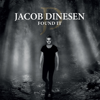 Found It - Jacob Dinesen