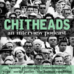 CHITHEADS from Embodied Philosophy