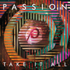 Passion: Take It All (Deluxe Edition) [Live] - Passion