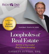 Rich Dad Advisors: Loopholes of Real Estate