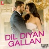 Dil Diyan Gallan From Tiger Zinda Hai - Atif Aslam mp3