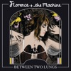 Between Two Lungs (Deluxe), Florence + The Machine