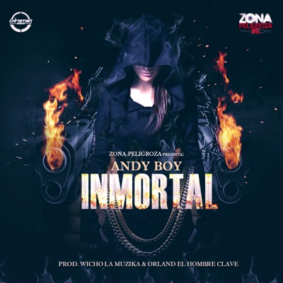 Inmortal - Single - Andy Boy