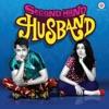 Second Hand Husband (Original Motion Picture Soundtrack) - EP