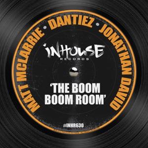 Matt McLarrie, Dantiez & Jonathan David - The Boom Boom Room