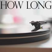 [Download] How Long (Originally Performed by Charlie Puth) [Instrumental] MP3