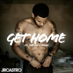 songs like Get Home (Get Right) [feat. Kid Ink & Migos]