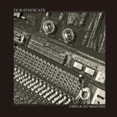 Dub Syndicate - Haunted Ground (feat. Bim Sherman)