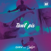 Tant pis (feat. Dadju) - Single