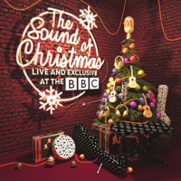 Various Artists - The Sound of Christmas: Live & Exclusive at the BBC artwork