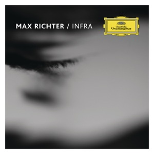 Max Richter, Louisa Fuller, Natalia Bonner, Nick Barr, Ian Burdge & Chris Worsey - Infra 5