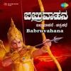 Babruvahana (Original Motion Picture Soundtrack)
