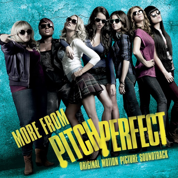 Various Artists - More from Pitch Perfect (Original Motion Picture Soundtrack)
