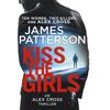 Kiss the Girls: Alex Cross, Book 2  (Unabridged) - James Patterson