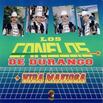 Vida Mafiosa - Los Canelos de Durango