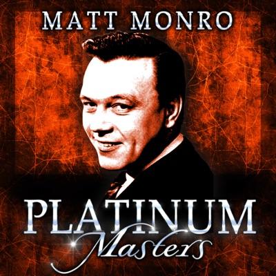 Platinum Masters - Matt Monro