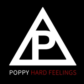 Poppy – Hard Feelings – Single [iTunes Plus M4A] - AAC M4A iTunes