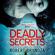 Robert Bryndza - Deadly Secrets: Detective Erika Foster, Book 6 (Unabridged)