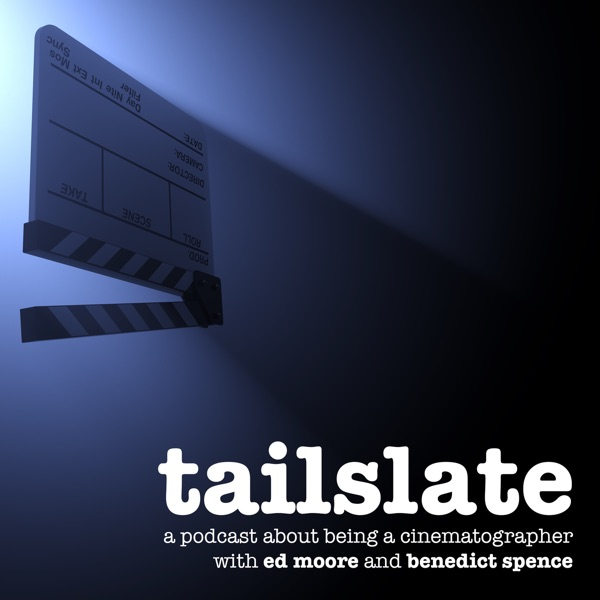 Tailslate: A Cinematography Podcast