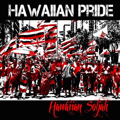 Hawaiian Pride - Hawaiian Soljah song
