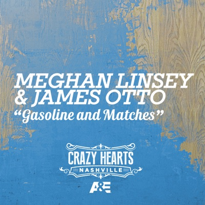 Gasoline and Matches - Single - James Otto