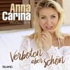 Anna-Carina Woitschack - Verboten aber schön (De Lancaster Remix) artwork