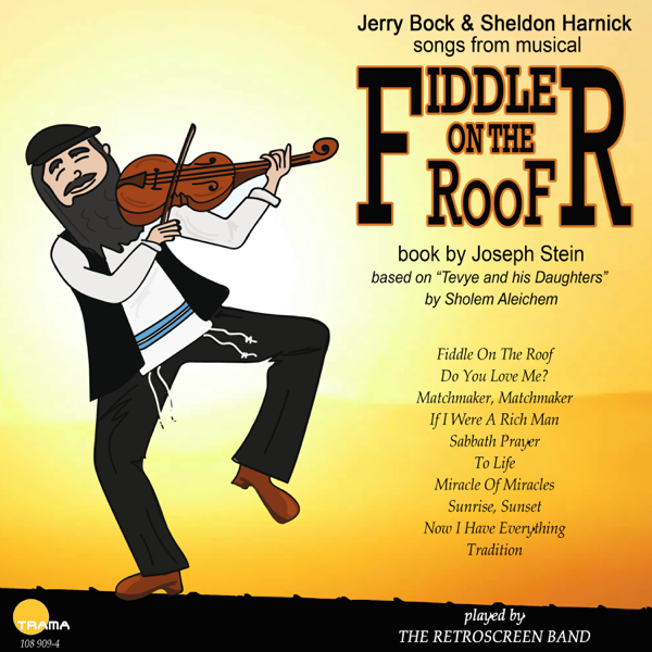 Fiddler on the Roof by Retroscreen Band