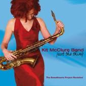 Kit McClure Band - Diggin Dirt