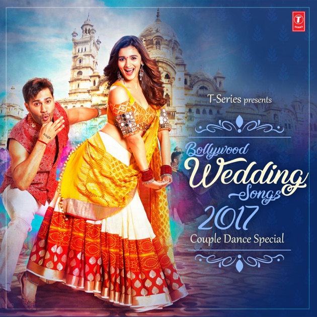 Bollywood Wedding Songs 2017 Couple Dance Special By