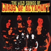 The Lords of Altamont - I Said Hey